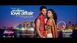 Begin your endless love affair with Singapore   Badrinath Ki Dulhania   Varun Dhawan   Alia Bhatt