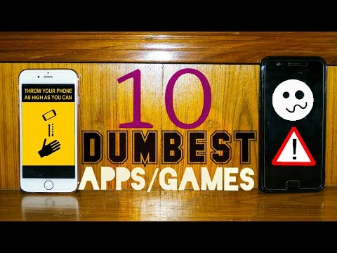 Top 10 Dumbest Apps/Games Available On iOS & Android