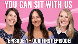 The Try Wives Podcast - You Can Sit With Us Ep. 1