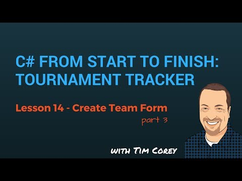 C# App Start To Finish Lesson 14 - Create Team Form Part 3