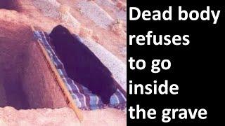 Dead body refuses to go inside the grave   Mohammad Al-Naqwi