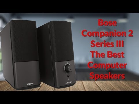 Bose Companion 2 Series III The Best Computer Speakers - YouTube Tech Guy