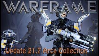 Warframe - Update 21.7: Arca Collection