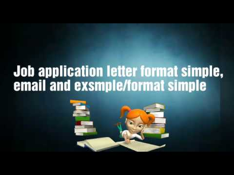 Job application letter format simple,email and examples/ format simple