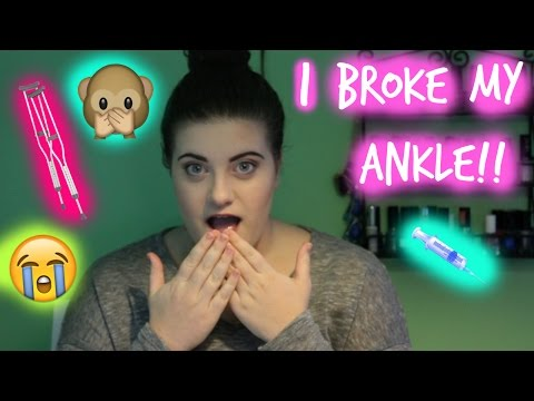 10 Reasons Why I Broke My Ankle... | TheGlamTwins