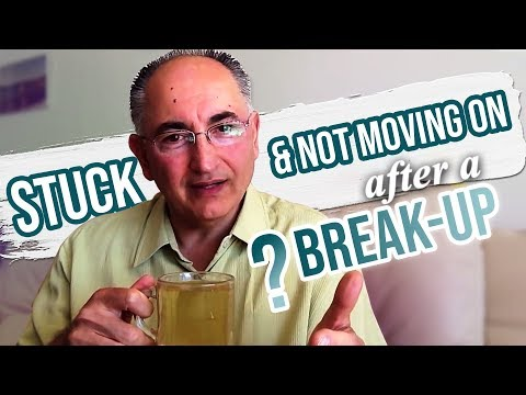 Why Are You Stuck And Not Moving On After A Break Up?