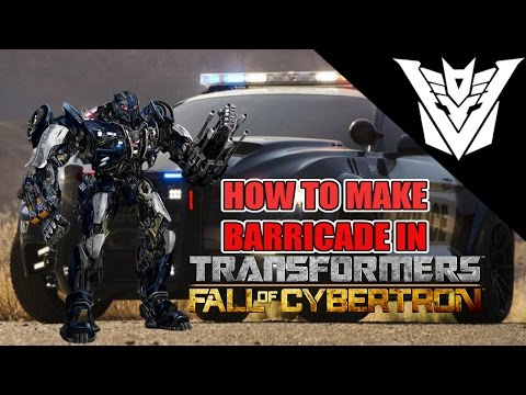 How to Make (TLK) Barricade in Transformers: Fall of Cybertron
