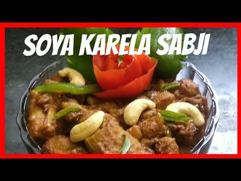 How to make soya karela sabzi in a easy way