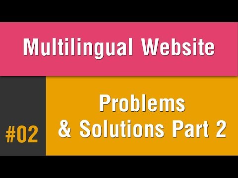 Multilingual Best Practice in Arabic #02 - Problems & Solutions Part 2