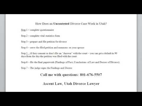 Uncontested Divorce Kaysville UT Attorney 801-676-7309 How Uncontested Divorce Works in Utah