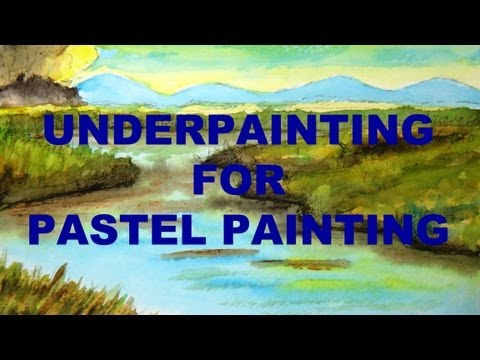 How to make an underpainting with watercolor for pastel painting
