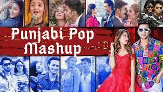 Punjabi Pop Mashup   Best Punjabi Pop Songs Mashup   Punjabi Nonstop Mashup   2020