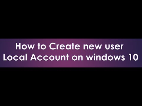 how to create local account in windows 10 2018