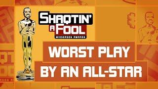 Shaqtin' A Fool Midseason Awards: Worst Play By An All-Star