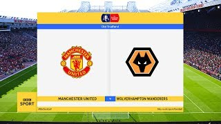 Manchester United vs Wolves - FA Cup 15 Jan 2020 Gameplay
