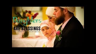 5 Most Beautiful Sayings on Daughter By Prophet Muhammad (PBUH)