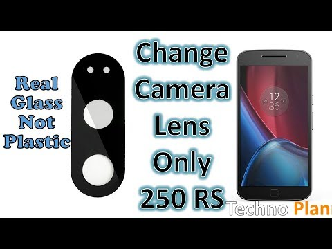 Replace Moto G4 Plus Scratched Camera Lens under 250 RS