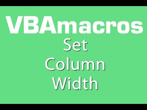 Set Column Width - VBA Macros - Tutorial - MS Excel 2007, 2010, 2013