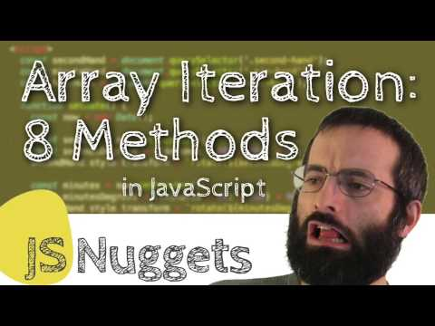 Array Iteration: 8 Methods