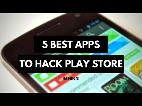 5 Best Apps to Hack Google Play Store - Get Paid Apps [HIndi]