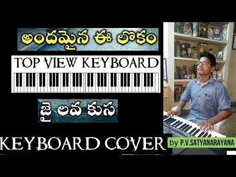 andamaina lokam [jai lava kusa anthem] top view keyboard cover by