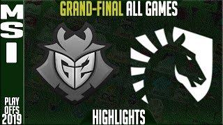 Download G2 vs TL Highlights ALL GAMES | MSI 2019 Grand-final Day 8 | G2 Esports vs Team Liquid Video