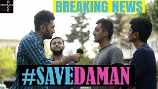 Breaking News - #savedaman | DUDE SERIOUSLY