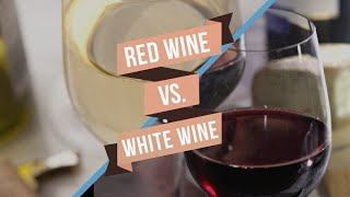 Red Wine vs White Wine
