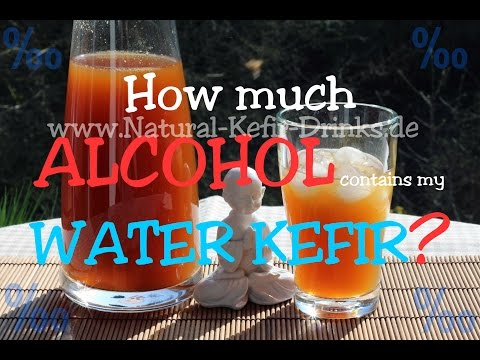 How much alcohol contains water kefir made with real water kefir crystals / grains?