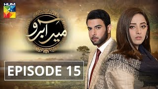 Meer Abru Episode #15 HUM TV Drama 22 May 2019