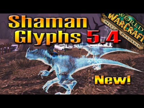 PATCH 5.4: New Shaman Glyphs, Spirit Raptors & Animations by QELRIC (World of Warcraft)