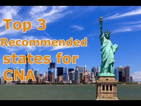 Top 3 Recommended States for CNA (certified nursing assistant)