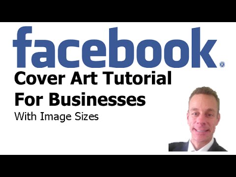 Facebook Cover Photo Tutorial For Business With Image Sizes For 2015