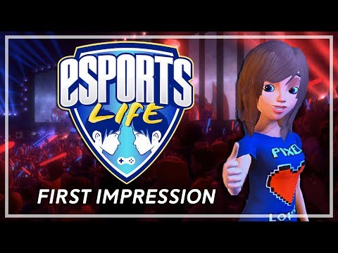 eSports Life: Ep.1 - Dreams of Glory | FIRST IMPRESSION?!