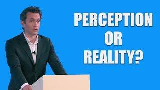 Douglas Murray: Perception or Reality?