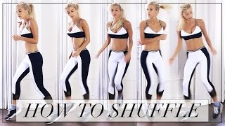 HOW TO SHUFFLE DANCE   Evelina