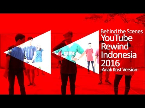 Behind the Scenes YouTube Rewind Indonesia 2016 (Anak Kost Version)