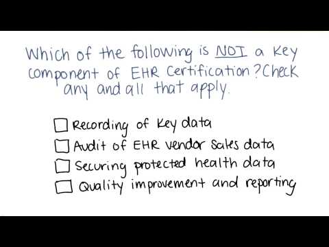 EHR Certification Quiz - Georgia Tech - Health Informatics in the Cloud