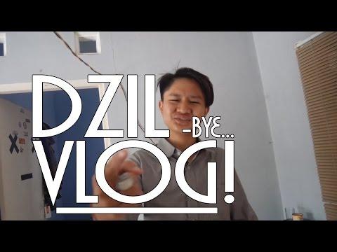 #DZILVLOG4 - Bye...