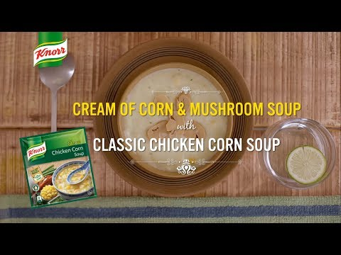Cream of Corn & Mushroom Soup with Knorr Classic Chicken Corn Soup