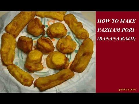 How to Make Pazham Pori (Bannana Bajji)