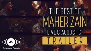 [Trailer] The Best Of Maher Zain Live & Acoustic 2018