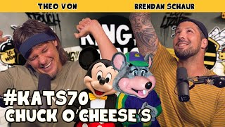 Chuck O'Cheese's | King and the Sting w/ Theo Von & Brendan Schaub #70