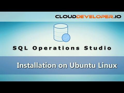 0049 - Installing SQL Operations Studio on Ubuntu Linux tutorial