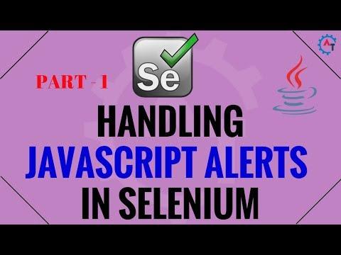 Handling JavaScript Alerts in Selenium - Java - Part 1