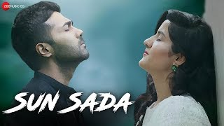 Sun Sada - Official Music Video | Rahul Sharma | Monica Ahuja | Zain Khan | Ayaaz Sonu