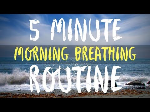 Amazing 5 Minute Morning Breathing Routine (Best Morning Routine)