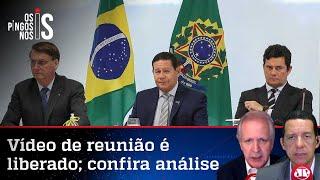Comentaristas analisam vídeo de reunião entre ministros com Bolsonaro