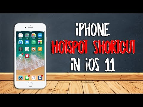 iPhone Hotspot Shortcut in iOS 11