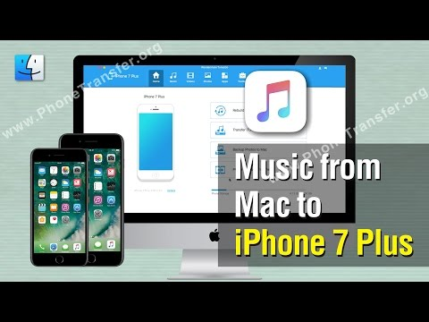 How to Put Music from Mac to iPhone 7 Plus, Transfer Music from Mac to iPhone 7 Without iTunes